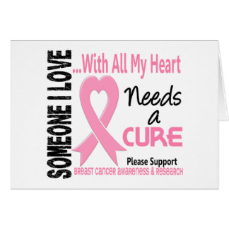 Breast Cancer Needs A Cure 3 Card
