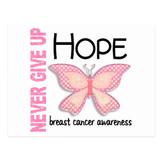 Breast Cancer Never Give Up Hope Butterfly 4.1 Postcard