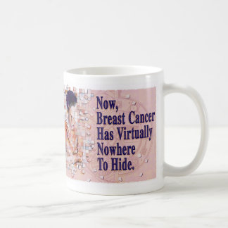 Breast Cancer - Nowhere to Hide Coffee Mug
