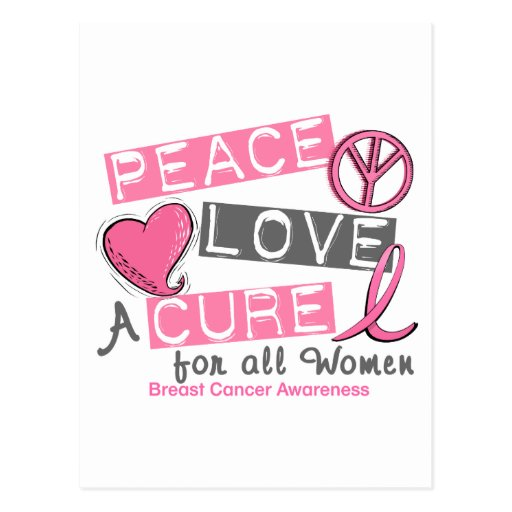 Breast Cancer PEACE, LOVE, A CURE 1 (All Women) Postcard