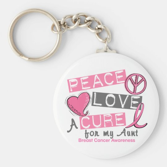 Breast Cancer PEACE, LOVE, A CURE 1 (Aunt) Keychain