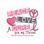 Breast Cancer PEACE, LOVE, A CURE 1 (Friend) Postcard