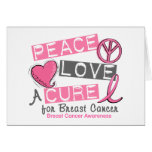 Breast Cancer PEACE, LOVE, A CURE 1 Greeting Cards