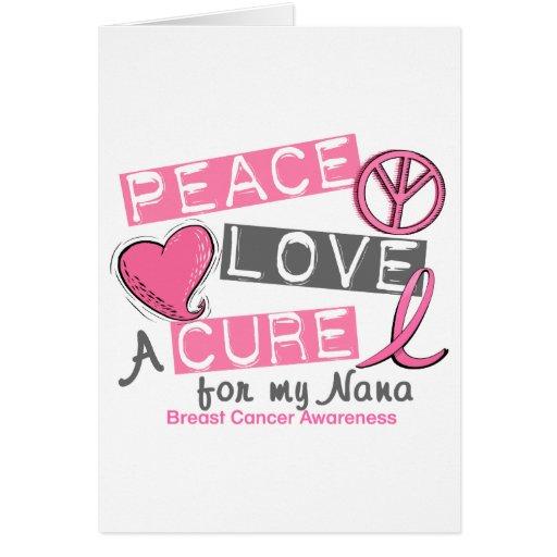 Breast Cancer PEACE, LOVE, A CURE 1 (Nana) Card