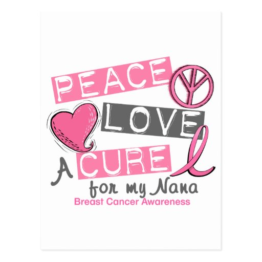 Breast Cancer PEACE, LOVE, A CURE 1 (Nana) Post Cards