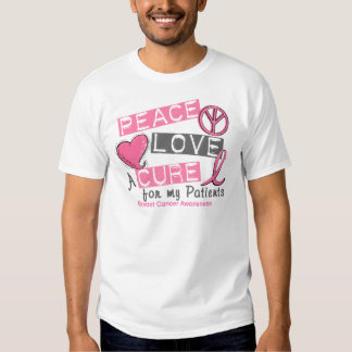 Breast Cancer PEACE, LOVE, A CURE 1 (Patients) T-shirt