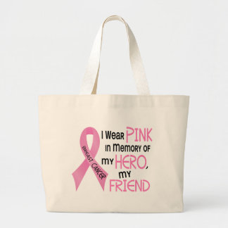 Breast Cancer PINK IN MEMORY OF MY FRIEND 1 Large Tote Bag