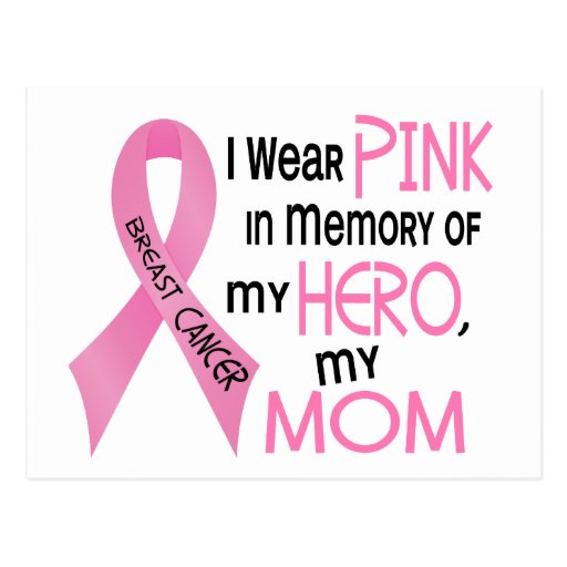 Breast Cancer PINK IN MEMORY OF MY MOM 1 Postcard