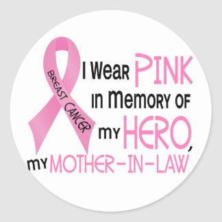 Breast Cancer PINK IN MEMORY OF MY MOTHER-IN-LAW 1 Classic Round Sticker