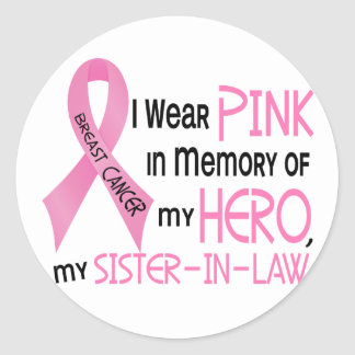 Breast Cancer PINK IN MEMORY OF MY SISTER-IN-LAW 1 Round Sticker