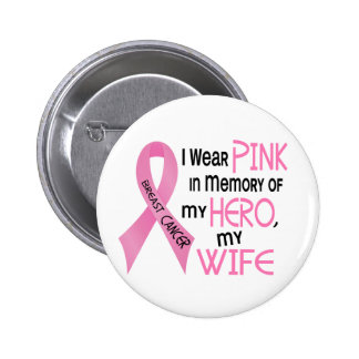 Breast Cancer PINK IN MEMORY OF MY WIFE 1 2 Inch Round Button