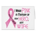 Breast Cancer PINK IN MEMORY OF MY WIFE 1 Cards