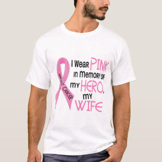 Breast Cancer PINK IN MEMORY OF MY WIFE 1 T-Shirt