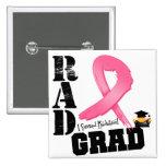 Breast Cancer Radiation Therapy RAD Grad 2 Inch Square Button