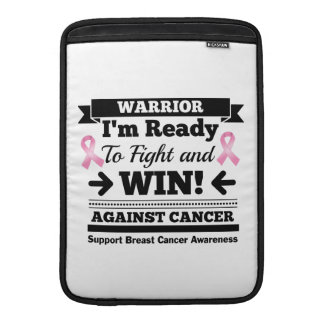 Breast Cancer Ready To Fight and Win Sleeve For MacBook Air