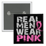 Breast Cancer Real Men Wear Pink 2 Inch Square Button