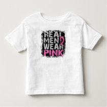 Breast Cancer Real Men Wear Pink Toddler T-shirt