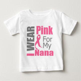 Breast Cancer Ribbon I Wear Pink Nana Baby T-Shirt