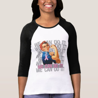 Breast Cancer Rosie WE CAN DO IT Shirts