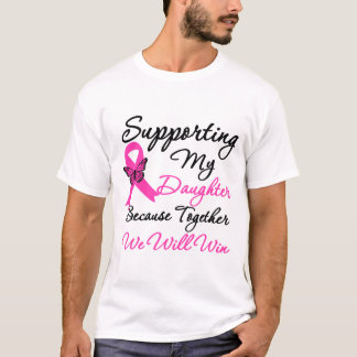 Breast Cancer Support (Daughter) T-Shirt