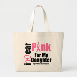 Breast Cancer Support Pink Ribbon Daughter Large Tote Bag