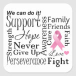 Breast Cancer Supportive Words Square Sticker