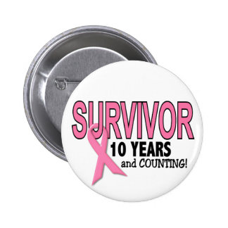 BREAST CANCER SURVIVOR 10 Years & Counting 2 Inch Round Button