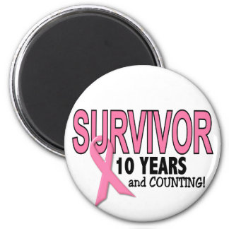 BREAST CANCER SURVIVOR 10 Years & Counting Magnet