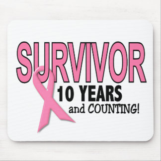 BREAST CANCER SURVIVOR 10 Years & Counting Mouse Pad