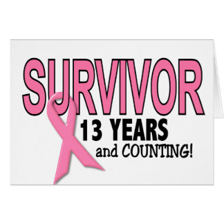 BREAST CANCER SURVIVOR 13 Years & Counting Card