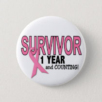 BREAST CANCER SURVIVOR 1 Year & Counting Pinback Button