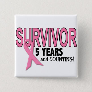 BREAST CANCER SURVIVOR 5 Years & Counting Button