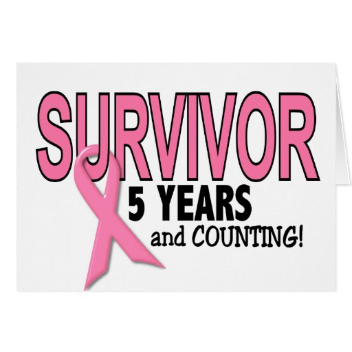BREAST CANCER SURVIVOR 5 Years & Counting Greeting Cards