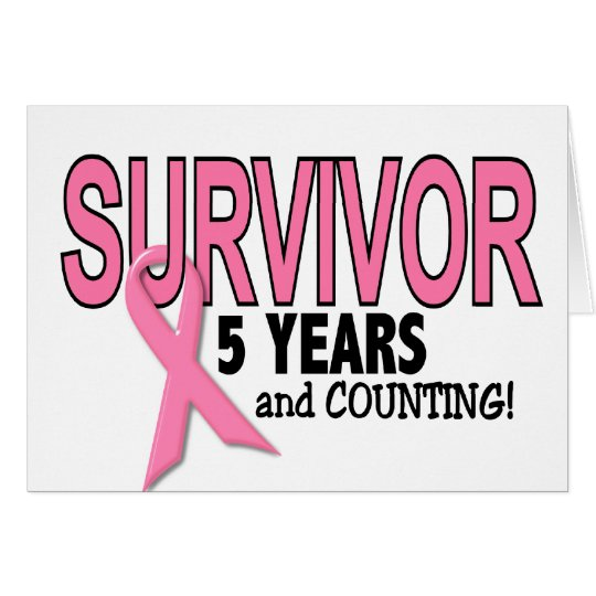 BREAST CANCER SURVIVOR 5 Years & Counting Card