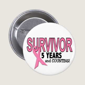 BREAST CANCER SURVIVOR 5 Years & Counting Pinback Button