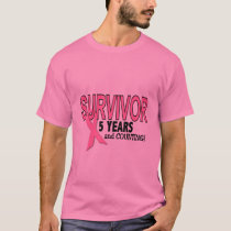 BREAST CANCER SURVIVOR 5 Years & Counting T-Shirt