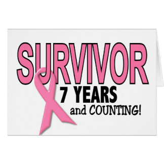 BREAST CANCER SURVIVOR 7 Years & Counting Card