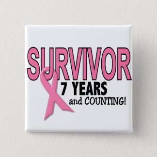 BREAST CANCER SURVIVOR 7 Years & Counting Pinback Button