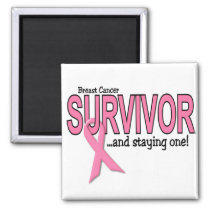BREAST CANCER SURVIVOR And Staying One Magnet