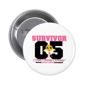 Breast Cancer Survivor Chick 05 Years Pins