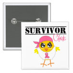 Breast Cancer Survivor Chick Button