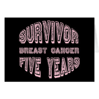 Breast Cancer Survivor Five Years Greeting Card