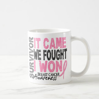 Breast Cancer Survivor It Came We Fought I Won Coffee Mug