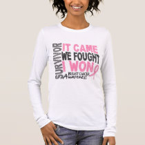 Breast Cancer Survivor It Came We Fought I Won Long Sleeve T-Shirt