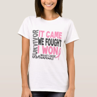 Breast Cancer Survivor It Came We Fought I Won T-Shirt
