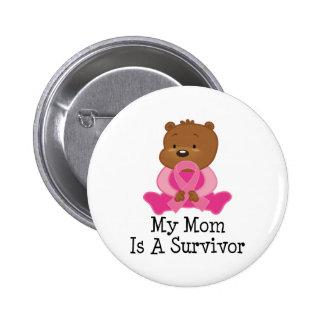 Breast Cancer Survivor Mom Button