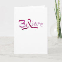 Breast Cancer Survivor Pink Ribbon Believe Gifts Card