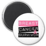 Breast Cancer Survivor Refrigerator Magnet