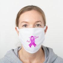 Breast Cancer Survivor White Cotton Face Mask