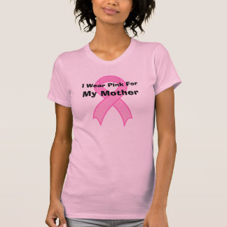 Breast Cancer T-Shirt I Wear Pink for